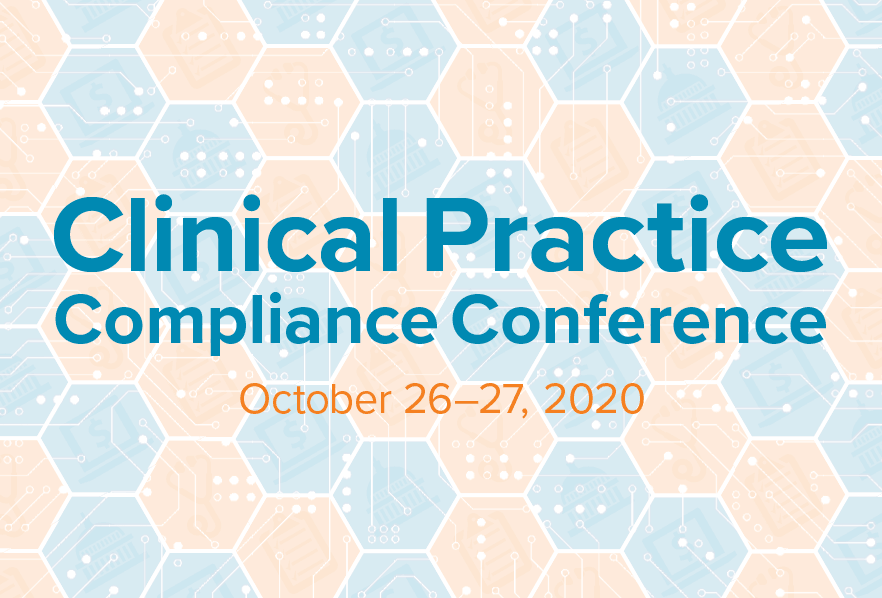2020 Clinical Practice Compliance Conference