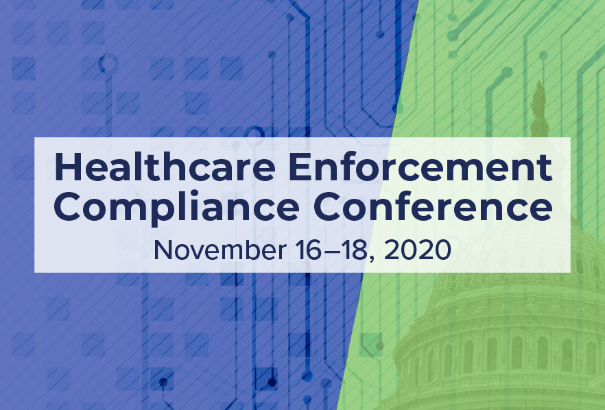 2020 Healthcare Enforcement Compliance Conference