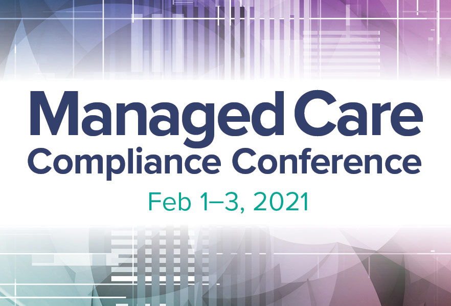 2021 Managed Care Compliance Conference